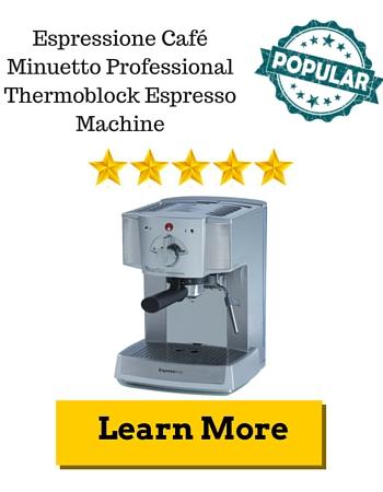 Espressione Café Minuetto Professional Thermoblock Espresso Machine Review